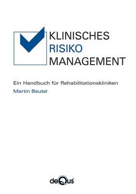 Klinisches Risikomanagement (Paperback)