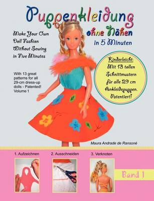 Puppenkleidung Ohne Nahen, Band 1 - Doll Fashion Without Sewing, Vol. 1 (Paperback)