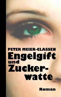Engelgift Und Zuckerwatte (Paperback)