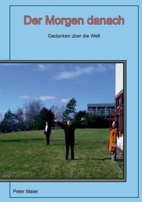 Der Morgen Danach (Paperback)