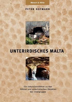 Unterirdisches Malta (Paperback)