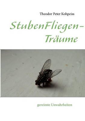 Stubenfliegentr Ume (Paperback)