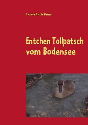 Entchen Tollpatsch Vom Bodensee (Paperback)