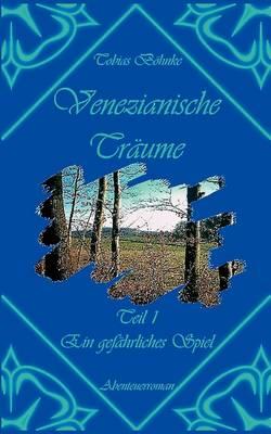 Venezianische Trume (Paperback)