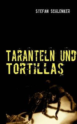 Taranteln Und Tortillas (Paperback)