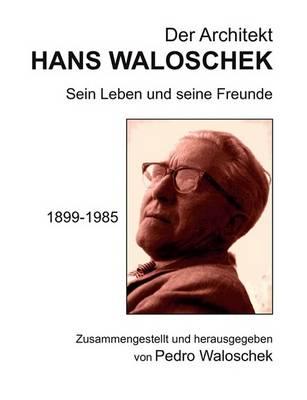Der Architekt Hans Waloschek (Paperback)