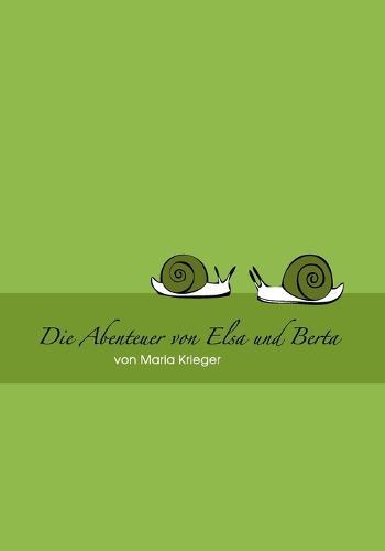 Abenteuer Von Elsa Und Berta (Paperback)