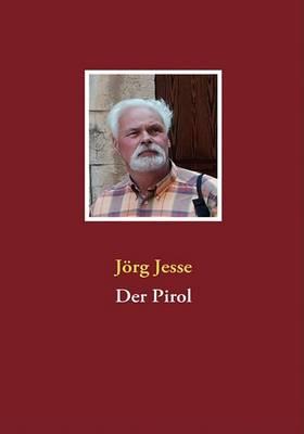 Der Pirol (Paperback)