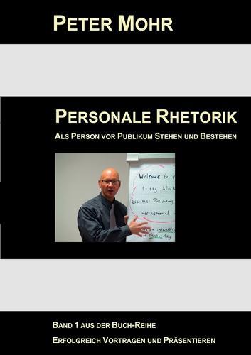 Personale Rhetorik (Paperback)