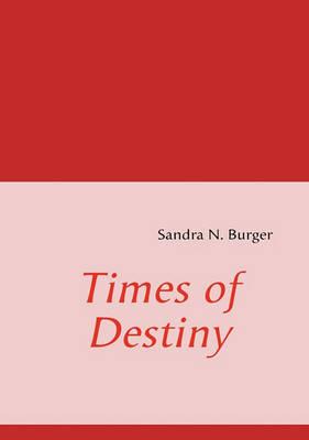 Times of Destiny (Paperback)