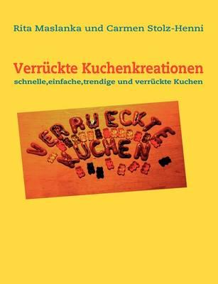 Verruckte Kuchenkreationen (Paperback)