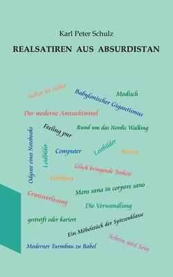 Realsatiren Aus Absurdistan (Paperback)