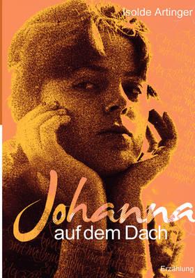 Johanna Auf Dem Dach (Paperback)