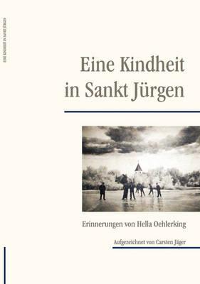 Eine Kindheit in Sankt Jurgen (Paperback)