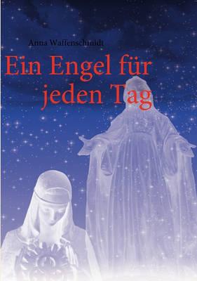 Ein Engel Fr Jeden Tag (Paperback)
