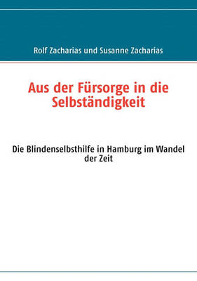 Aus Der Fursorge in Die Selbstandigkeit (Paperback)