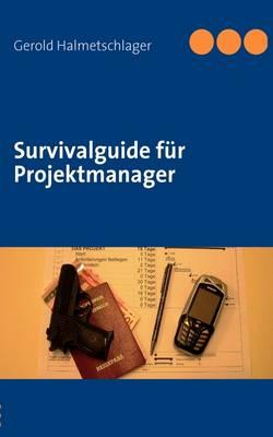 Survivalguide Fur Projektmanager (Paperback)
