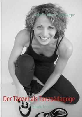 Der T Nzer ALS Tanzp Dagoge (Paperback)