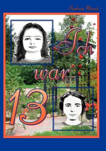 Ich War 13 (Paperback)