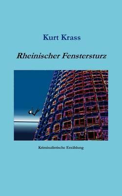 Rheinischer Fenstersturz (Paperback)