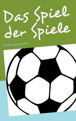 Das Spiel Der Spiele (Paperback)