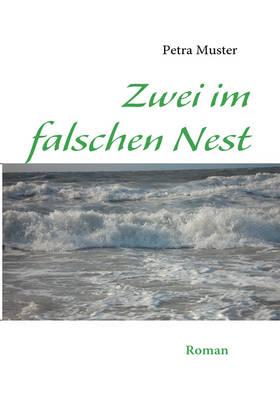 Zwei Im Falschen Nest (Paperback)