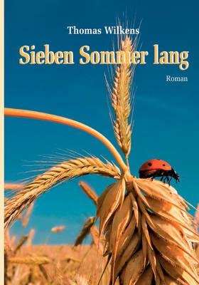 Sieben Sommer Lang (Taschenbuch-Ausgabe) (Paperback)