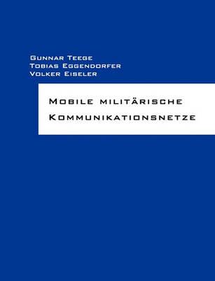 Mobile Militarische Kommunikationsnetze (Paperback)