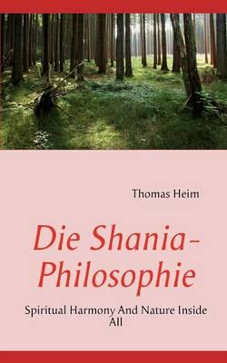 Die Shania- Philosophie (Paperback)