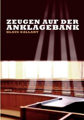 Zeugen Auf Der Anklagebank (Paperback)