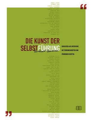 Die Kunst Der Selbstfuhrung (Paperback)