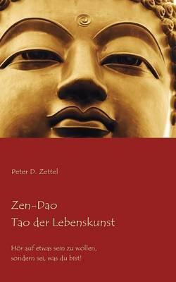 Zen-DAO - Tao Der Lebenskunst (Paperback)