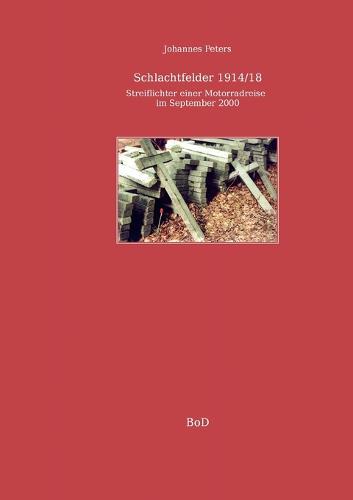 Schlachtfelder 1914/18 (Paperback)