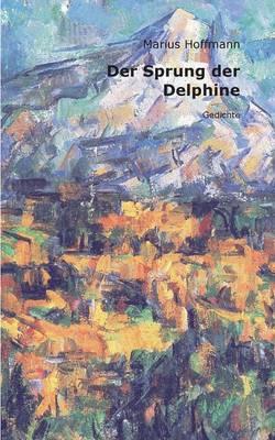 Der Sprung Der Delphine (Paperback)