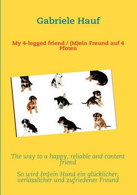 My 4-Legged Friend / (M)Ein Freund Auf 4 Pfoten (Paperback)