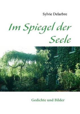 Im Spiegel Der Seele (Paperback)
