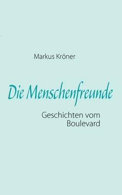 Die Menschenfreunde (Paperback)