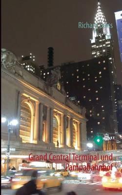 Grand Central Terminal Und Pampabahnhof (Paperback)