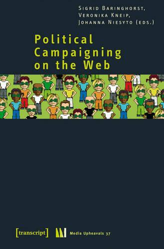 Political Campaigning on the Web (Paperback)