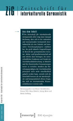 Zeitschrift Fur Interkulturelle Germanistik: 6. Jahrgang, 2015, Heft 1 (Paperback)