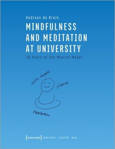 Mindfulness and Meditation at University - Ten Years of the Munich Model (Paperback)