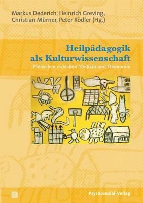 Heilpadagogik ALS Kulturwissenschaft (Paperback)