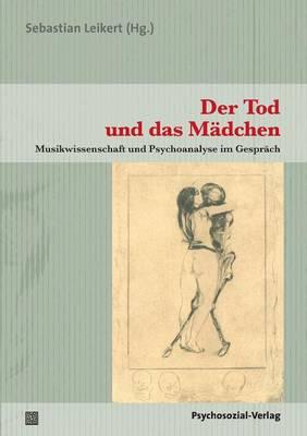 Der Tod Und Das Madchen - Imago (Series) (Giessen, Hesse, Germany) (Paperback)