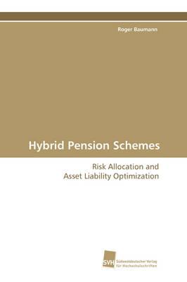 Hybrid Pension Schemes (Paperback)