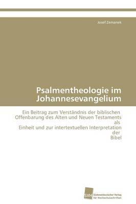 Psalmentheologie Im Johannesevangelium (Paperback)