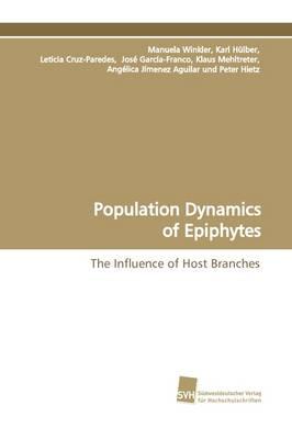 Population Dynamics of Epiphytes (Paperback)