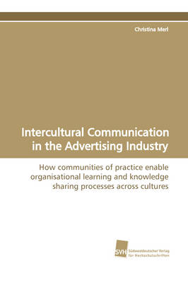 Intercultural Communication in the Advertising Industry (Paperback)