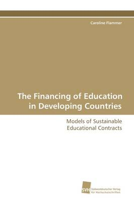 The Financing of Education in Developing Countries (Paperback)