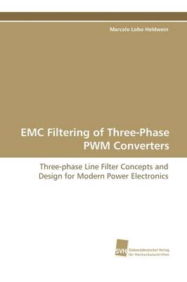 EMC Filtering of Three-Phase Pwm Converters (Paperback)