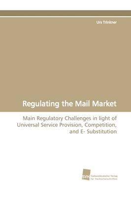 Regulating the Mail Market (Paperback)